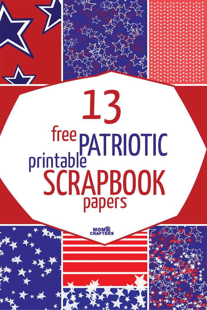 ... this free printable patriotic scrapbook paper for your crafting needs