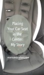 Placing Car Seat in the Middle