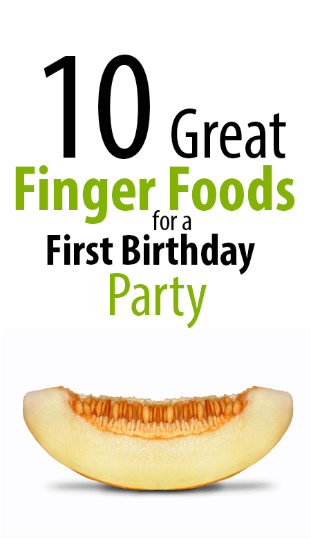 finger foods for first birthday