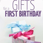 Best Gifts for a First Birthday