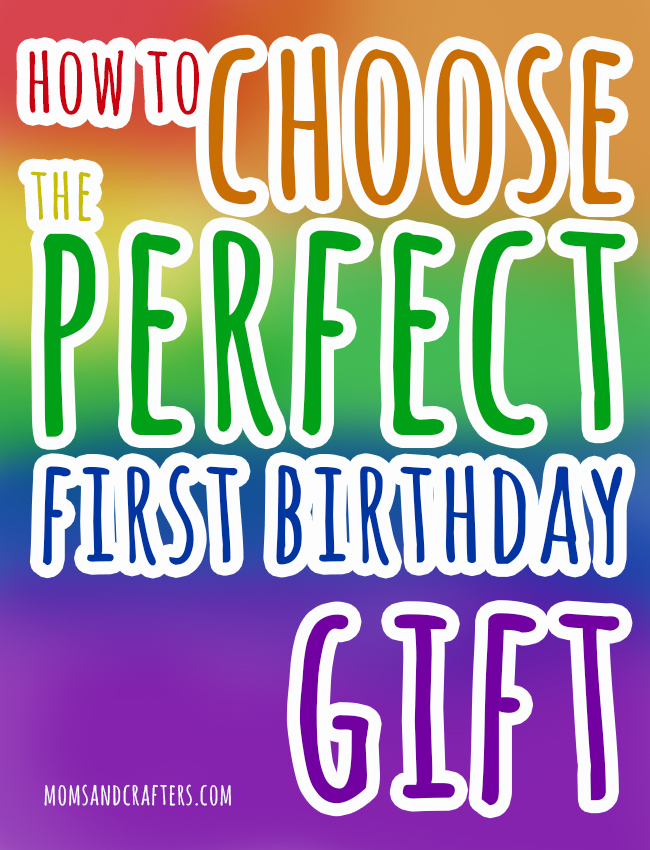 how to choose the best first birthday gift