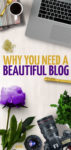 How important is it that you have a beautiful blog? These blogging tips share the benefits of a well-designed blog, along with some advice to get you started with graphic design for bloggers.