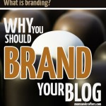 What is Branding? And Why you Should Brand your Blog