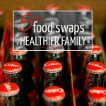 5 Easy Food Swaps for a Healthier Family
