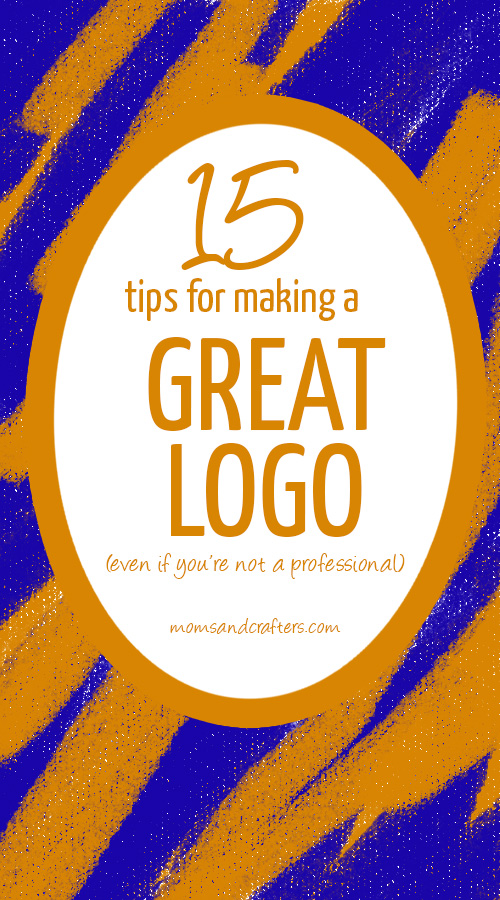 Yes, you can DIY your logo! Read these 15 tips for making a good logo to design a professional image - even if you're not a professional!