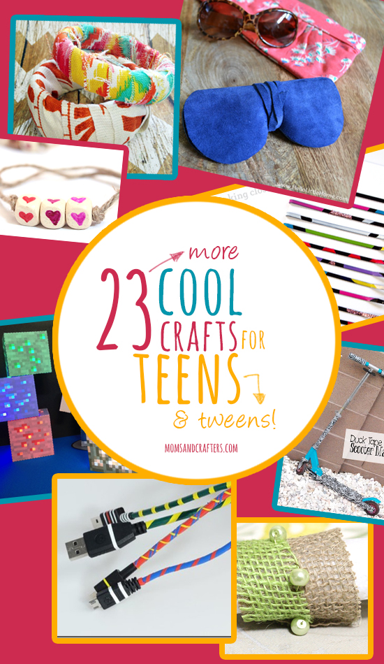 23 More Cool Crafts For Teens Moms And Crafters