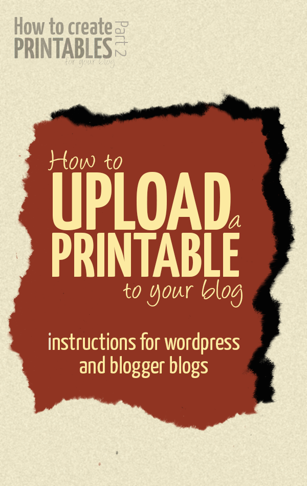 Learn how to offer a printable on your blog and how to upload it to blogger and wordpress!