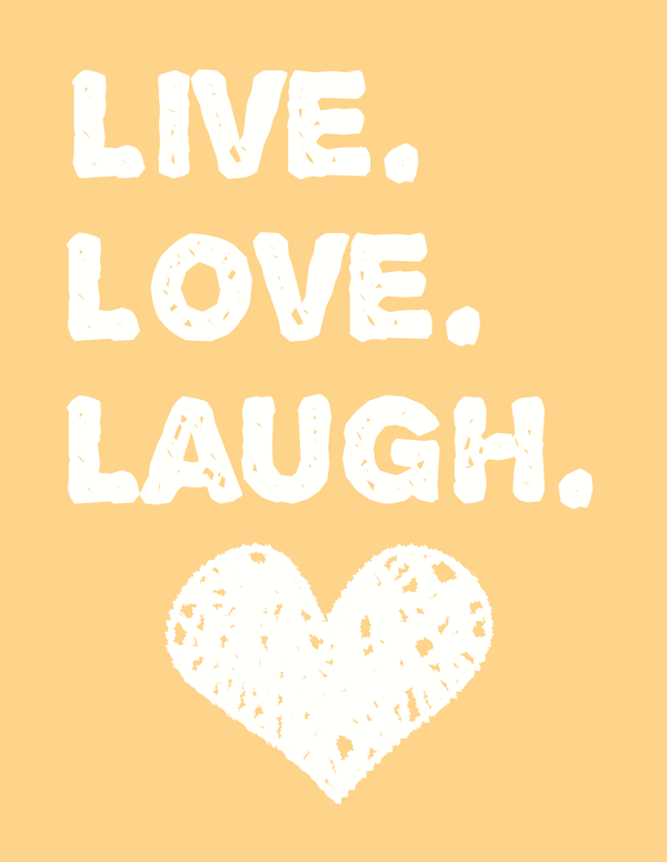 Free printable Live Love Laugh wall art for your home decor! And adorable tangerine colored home sign with the ever-popular quotes.