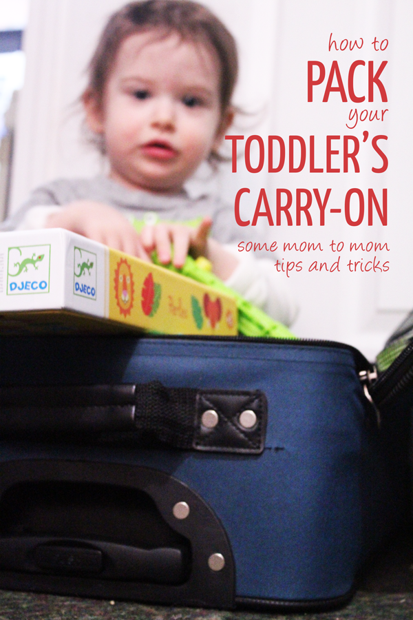 must read tips for packing a toddler carry on!  this an essential tip for traveling with kids and toddlers.