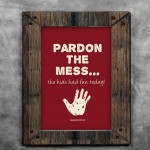 Free Printable Wall Art: Pardon the Mess