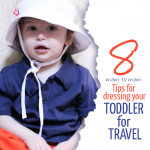 tips for dressing your toddler for travel - traveling with toddlers