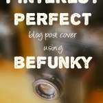 Make Pinterest images that drive traffic: BeFunky Tutorial