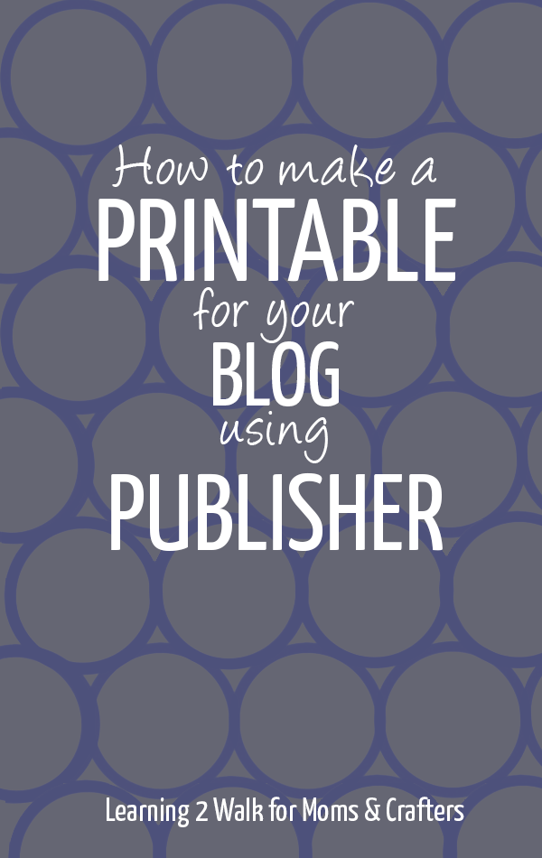 Learn how to make a printable using publisher in this step by step tutorial!
