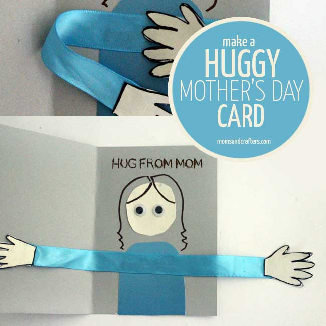 Make A Huggy Mother S Day Card Craft Moms And Crafters