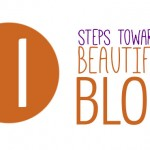 Steps toward a Well Designed Blog