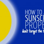 Applying Sunscreen Properly: Tips and Tricks