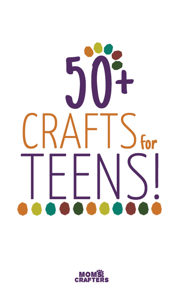 Teen crafts are everywhere! Check out this grand list of cool crafts for teens - full of thing that will inspire and motivate your teens and tweens for hours.
