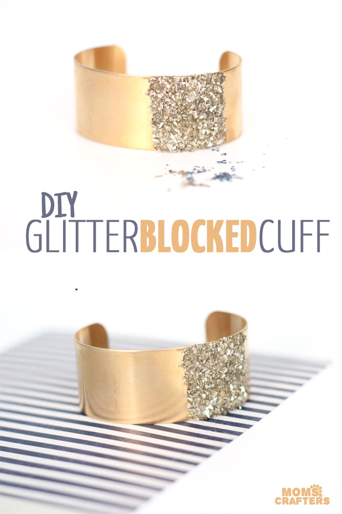 Are you looking for a quick jewelry making craft that's GLAMOROUS and out-of-the box? This glitter blocked cuff is just what you need!