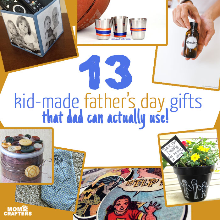 Kid Made Fathers Day Gifts Moms And Crafters