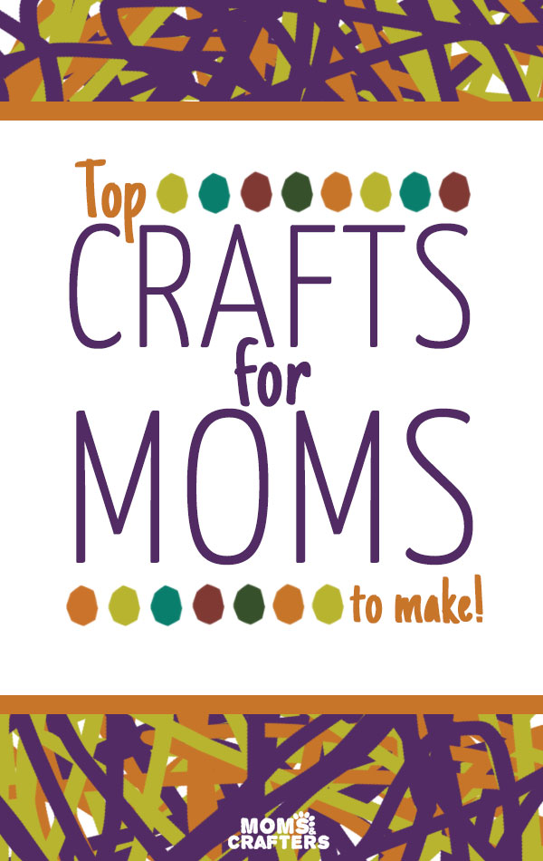These fun crafts for moms are easy and can be done during nap time.