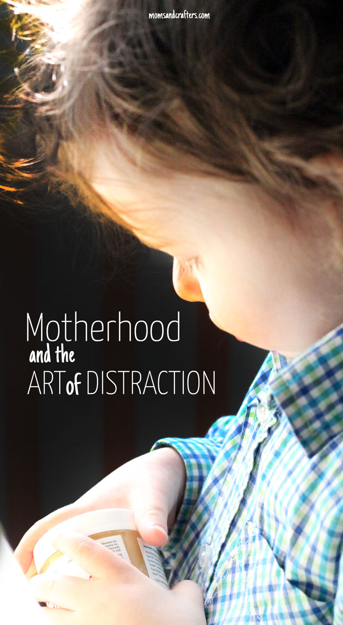 Are you a master of distraction? If you're a mom you probably are. Read about motherhood and the art of distraction