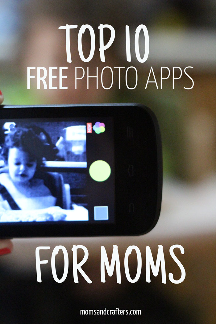 Moms love to make memories! These top ten photo apps for moms are all free to download and easy to use. #MobileMemories #Ad #cbias