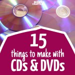 15 Things to do with CDs and DVDs
