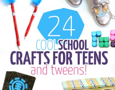24 COOL Back to school crafts for tweens and teens