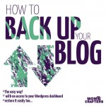 Do yourself a favor and go do this right now! How to backup your blog easily - and restore it too. One of the most important blogging tips you'll ever need.