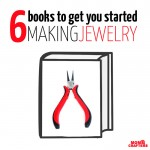 Jewelry Making Books for Beginners