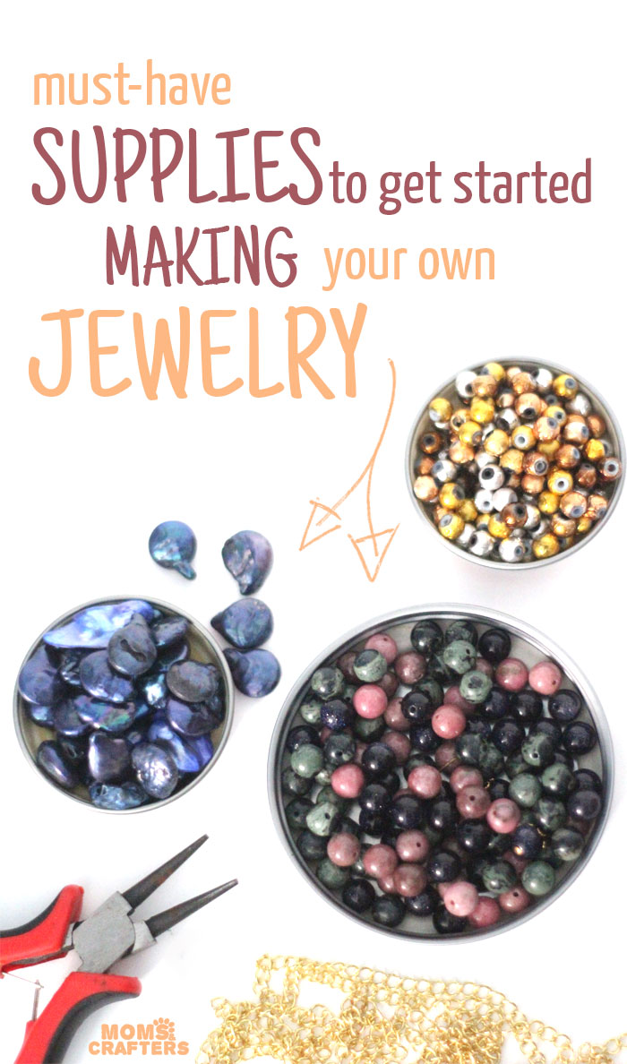 Must have jewelry making supplies for beginners moms and for Craft and jewelry supplies