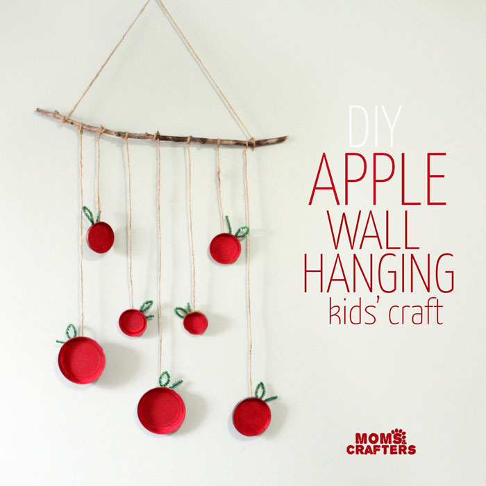 Wall Hanging Craft Ideas For Kids Part - 20: Make This Beautiful Apple Wall Hanging - An Easy, Pretty Apple Craft For  Kids!