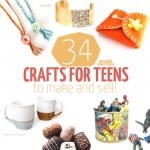 34 Crafts for Teens to Make and Sell