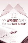 I love this list of DIY wedding gifts - it's such a great way to save when friends get marries so you can spend money on travel and other things!