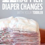 12 TIPS FOR HAPPY TODDLER DIAPER CHANGES