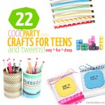 22 Cool Party crafts for teens and tweens