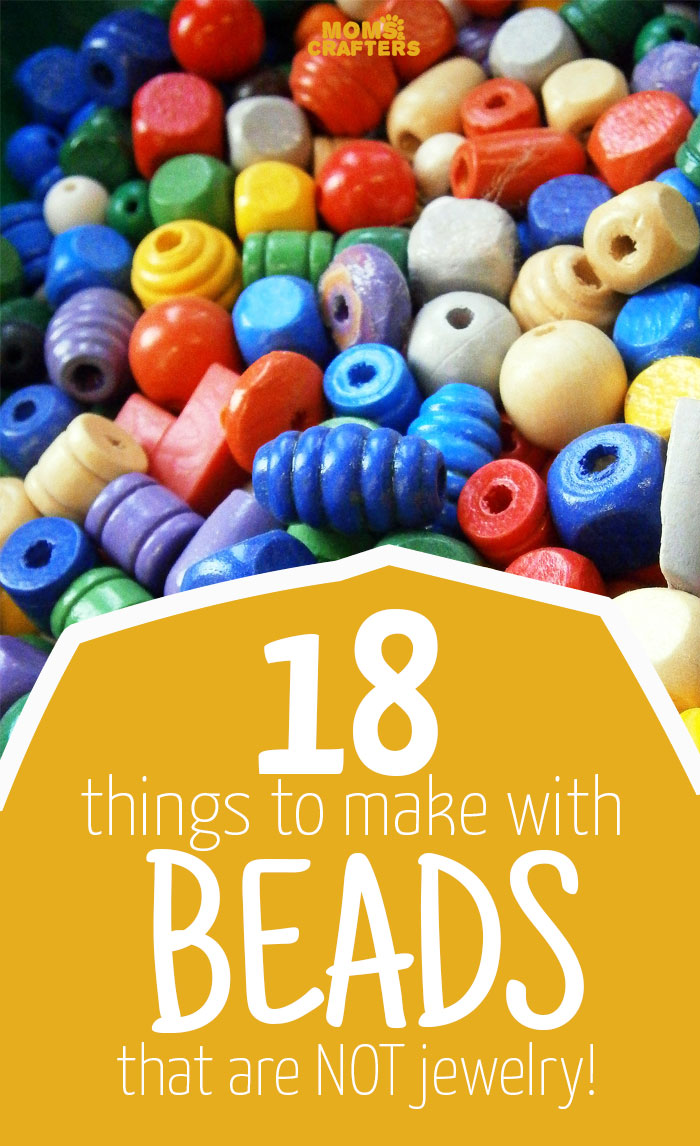 18 things to make with beads that aren 39 t jewelry moms for Bead craft ideas for kids
