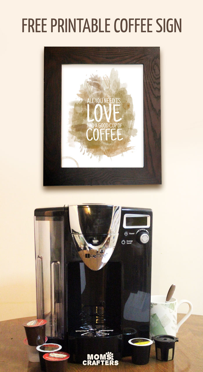 """Download and print this free coffee wall art. It's an adorable watercolor print that says 'all you need it love and a good cup of coffee""""! Plus, read my iCoffee Opus review - a single serve brewer."""