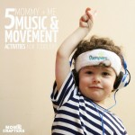 5 Music and Movement Activities for Toddlers