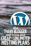 The unfortunate truth about cheap unlimited hosting plans. If you want to be a serious blogger, you need to read these blogging tips for finding the right host.