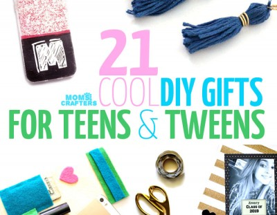 21 DIY Gifts for Teens and Tweens