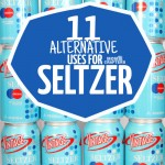 11 Amazing Uses for seltzer