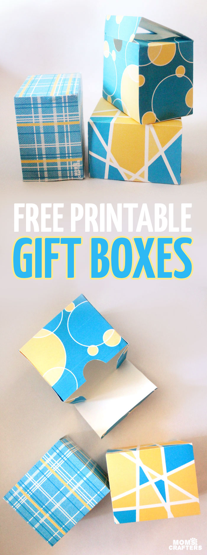 Free printable gift boxes moms and crafters download these free printable gift boxes for your holiday or year round gift giving negle Choice Image