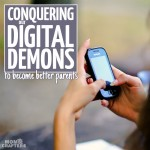 Conquering our Digital Demons