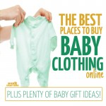 A complete rundown of the best baby clothing brands and sites for your baby shower or registry, or to buy as gifts for new moms!