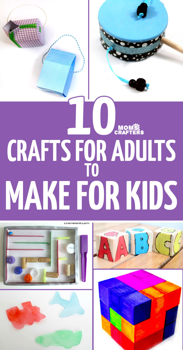 10 Crafts For Adults To Make For Kids Moms And Crafters