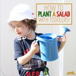 Plant a salad with your toddler - a fun outdoor gardening activity to get those little hands dirty! Plus, it encourages healthy eating, is educational, and is a perfect addition to your repertoire of toddler activities for the Spring or summer!