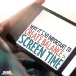 "Do you allow your child to have screen time? Here are some parenting tips on why it's important to find balance in this area - and not go ""all the way"" in either direction."