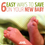 Yes a new baby can be expensive- but not if you do things smartly! these easy ways to save on a new baby are a must-read for every budget-conscious pregnant or new mom.