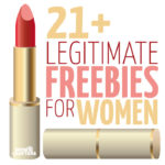 Who doesn't love free stuff? This list of totally legitimate freebies for women filters out those that are scammy and share your email address! I left in there only the freebies by mail that I would get (and have gotten) myself! Check it out - some cool stuff for teens as well as moms...